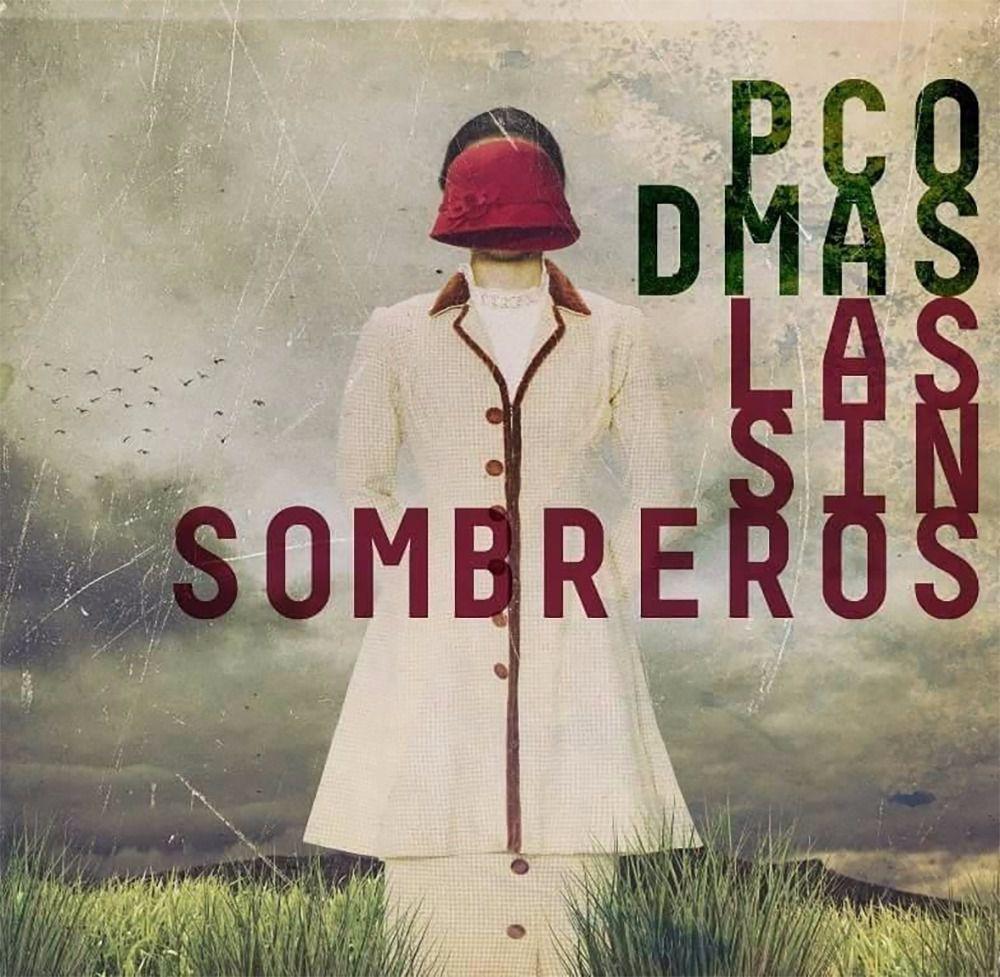 Paco Damas Las sin sombrero