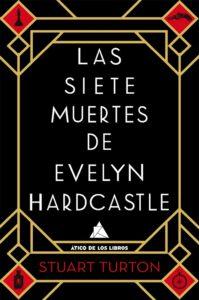 Las siete muertes de Evelyn Hardclase