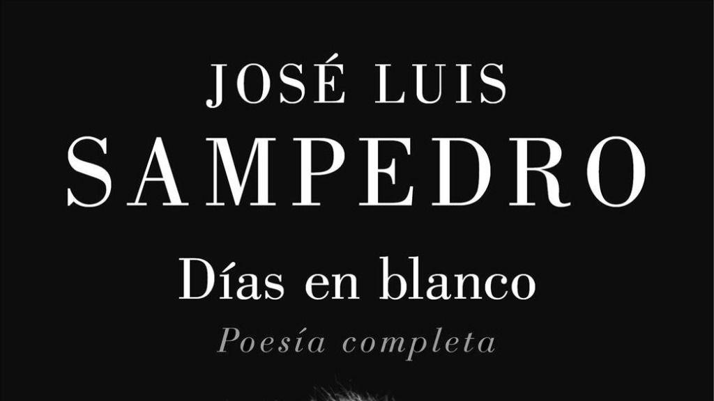 El libro 'Días en blanco' reúne la obra poética completa de José Luis Sampedro