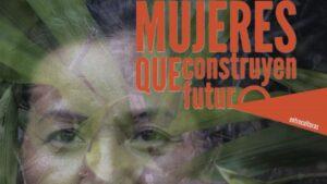 Campaña de Entreculturas con el lema 'Mujeres Que Construyen Futuro'