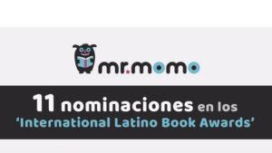 La editorial infantil Mr. Momo recibe once nominaciones en los International Latino Book Awards