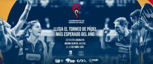 Cartel promocional del Campeonato de España de Pádel 2021, que se disputará del 24 al 31 de octubre en el WiZink Center de Madrid - PRENSA CAMPEONATO DE ESPAÑA DE PÁDEL